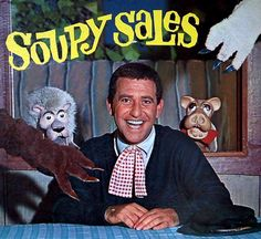 Soupy Sales, comedian with puppets. Loved it. Watched it often.---Yep, pie in the face.