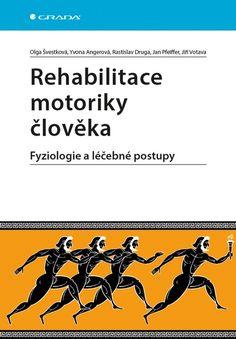 Rehabilitace motoriky člověka – Knihkupectví Neoluxor