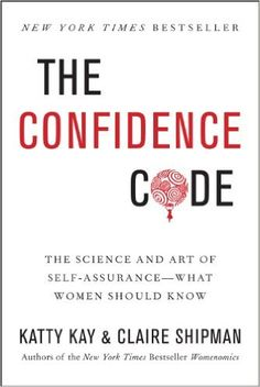 Kevan picked up The Confidence Code: The Science and Art of Self-Assurance---What Women Should Know