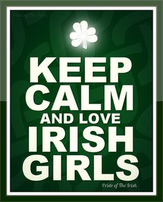 I do love Irish girls. :D