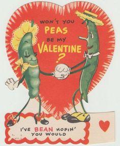 Won't you peas be my Valentine? I've bean hoping you would. Valentine Images, My Funny Valentine, Vintage Valentine Cards, Vintage Greeting Cards, Vintage Holiday, Valentine Day Cards, Vintage Postcards, Valentine Stuff, Valentine Heart