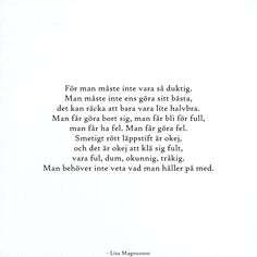 härligt Poem Quotes, Sad Quotes, Words Quotes, Life Quotes, Sayings, More Than Words, Some Words, Swedish Quotes, Word Up