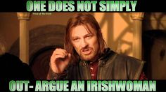 I have an Irishman version of this somewhere, so here's the Irishwoman version.