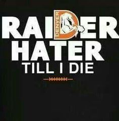 Oakland Raider Hater Quotes