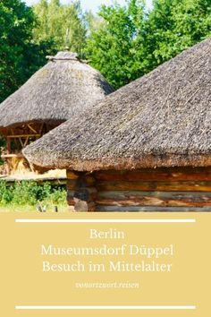 Besuch im Museumsdorf Düppel in Berlin Museum, House Styles, Museums