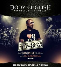 Body English Nightclub Las Vegas Saturday June 21st with DJ Jazzy Jeff. 702.741.CITY(2489) City VIP Concierge for Table and Bottle Services and the BEST of Any & Everything EDC Las Vegas!!! #EDClasVegas #EDC2014 #BodyEnglishLasVegas #VegasNightclubs #LasVegasBottleService #CityVIPConcierge *CALL OR CLICK TO BOOK* http://www.cityvipconcierge.com/las-vegas-nightlife.html