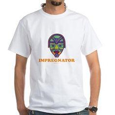 Impregnator Expectant Dad White T-Shirt