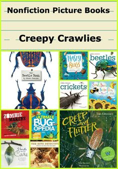 It's Children's Literature Friday! Building a Nonfiction Classroom Library Part IV - Creepy Crawlies - by Alyson Beecher