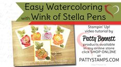 cardmaking video tutorial: Easy Watercolored Roses with Wink of Stella Pen by Patty Bennett ... gold foil die cut lines ... reinker color ...