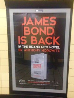 The Book Bond: London Underground ads for TRIGGER MORTIS