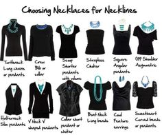 Matching the right necklace with the right neckline.