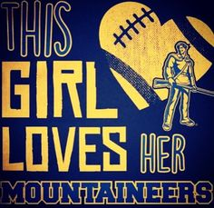 THIS GIRL LOVES HER MOUNTAINEERS