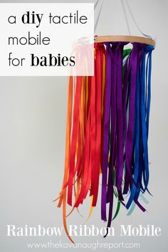 DIY Rainbow Ribbon Tactile Mobile A DIY tactile mobile for babies. This easy rainbow ribbon mobile can be made in 20 minutes and keep babies entertained and engaged! Montessori Baby, Montessori Activities, Infant Activities, Montessori Bedroom, Toddler Toys, Baby Toys, Diy Sensory Toys For Babies, Infant Toddler, Kids Toys