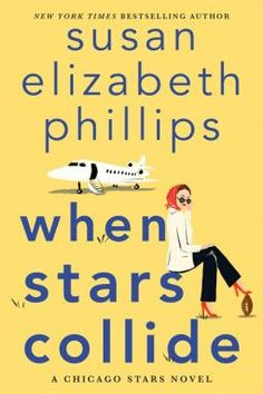 When Stars Collide is Susan Elizabeth Phillips lastest romance book release in June 2021. Check out the book review by romance book blogger, She Reads Romance Books. Susan Elizabeth Phillips, Book Club Books, Book Lists, New Books, The Book, Books To Read, New Romance Books, Romance Novels, New York Times