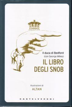 Il Libro degli Snob....da leggere assolutamente