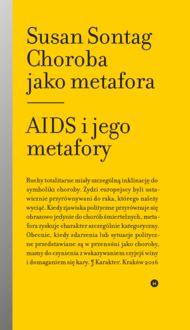 Choroba jako metafora. AIDS i jego metafory