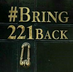 #bring221back..even if you don't really like Sherlock..please please please share this!! Thank you!!