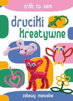 Druciki kreatywne zabawy manualne | Siedmioróg Book Crafts, Tweety, Dinosaur Stuffed Animal, Toys, Animals, Fictional Characters, Activity Toys, Animales, Animaux