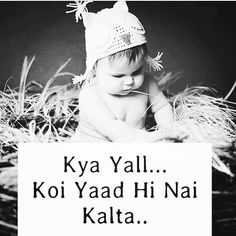 Funny baby images sad New Ideas Cute Quotes For Kids, Cute Baby Quotes, Baby Girl Quotes, Cute Funny Quotes, Bff Quotes, Girly Quotes, Best Friend Quotes, Attitude Quotes, Friendship Quotes
