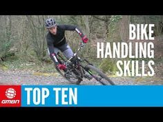 Video: Top 10 Essential MTB Skills – Ten Mountain Bike Handling Tips | Singletracks Mountain Bike News