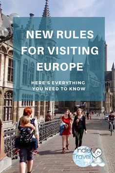 How to comply with the new rules for all EU visitors.