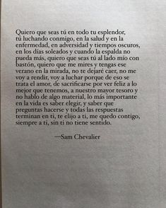 Spanish Inspirational Quotes, Spanish Quotes, Smart Quotes, Cute Love Quotes, Quotes En Espanol, Paper Towns, Love Text, Love Phrases, Special Quotes