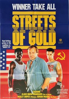Streets of Gold Australian One Sheet movie poster with Wesley Snipes. Available to purchase from our collection. All Poster, Film Posters, Poster Prints, Klaus Maria Brandauer, Boxing Images, Wesley Snipes, Bikini Clad, Title Card, Film Studio