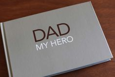 its like the books the boys made for their daddy last year