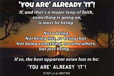 Already 'it'... #truth #unknown #waarheid #bewustzijn #denken #lifecoaching #lifecoach #verder #ontwaken