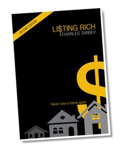 Charles Tarbey Chairman and Owner of CENTURY 21 Australasia has re-launched his real estate training book, 'Listing Rich'. Get your free copy today.