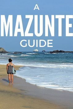A Guide to Mazunte Mexico And Why It's Worth A Visit