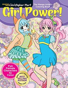 The Manga Artist's Coloring Book: Girl Power!: Fun Female...