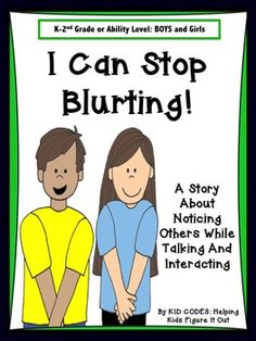 Social Story: I Can Stop Blurting! This version is written for the approximate age or ability level of grade. The story has pictures of both boys and girls. This story helps children to understand what blurting is and how and why to avoid it. Preschool Social Skills, Social Skills Autism, Social Skills For Kids, Social Work, Activities For Boys, Classroom Behavior, Speech Language Therapy, Social Thinking