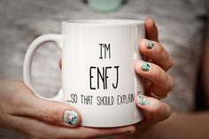 This is a fun joke mug for the office, but is actually a kinda valuable conversation starter that could lead to some interesting personal conversation :) The ENFJ personality type is sometimes referred to as The Protagonist. A quick, free questionnaire on the web will tell you which of the 16 personality types you most fit into. Let me print this and ship it to your doorstep - I guarantee it will put a smile on some faces!  SEE MY SHOP FOR OTHER PERSONALITY TYPES.  I print these on demand…