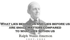 """ThinkerShirts.com presents Ralph Waldo Emerson and his famous quote """"What lies behind and lies before us are small matters compared to what lies within us."""" Available in men, women and youth sizes"""