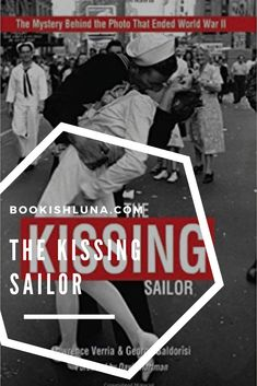 My review of The Kissing Sailor by Lawrence Verria.