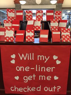 Valentines Day Bulletin Board, Library Bulletin Boards, Bulletin Board Display, Middle School Libraries, College Library, Elementary Library, Fall Library Displays, School Displays, Librarian Humor