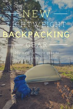New lightweight backpacking gear that will help lighten your load when you are on the trail - #travel #backpacker #backpacking