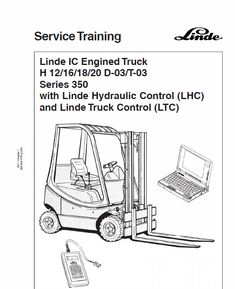 This Linde Type 350 LPG Forklift Truck: Service Manual contains detailed repair instructions and maintenance specifications to facilitate your repair and troubleshooting. Lean Six Sigma, Training Materials, Volkswagen, Change Management, Manual, Engineering, Trucks, Learning, Training Online