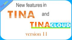 New features in TINA v11 and TINACloud Happy New Year 2017  Watch our video on the highlights of TINA v11 and TINACloud. For detailed information about new features click the below link:  New features of TINA v11 and TINA Design Suite v11: https://www.tina.com/whats-new  DesignSoft Team www.tina.com, www.tinacloud.com