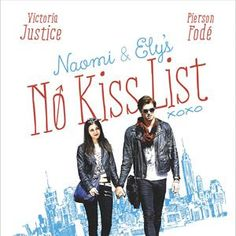 """The Reel Life of Real Life: """"Naomi and Ely's No Kiss List"""" (2015)"""