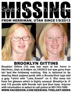 Today 1-10-2013 hundred of volunteers are searching for her. Please pray for a safe return of Brooklyn Gittins.