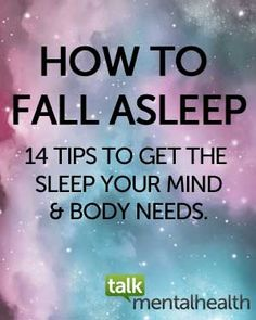How to Fall Asleep: 14 Tips to Sleep Better at Night - Talk Mental Health