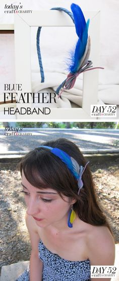 Day 52 - Blue Feather Headband.. you could do any color!