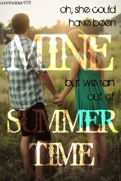 we ran out of summertime-scotty mccreery love