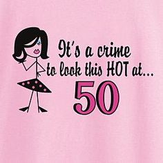 Its A Crime T Shirt And Sweatshirt Happy 50th Birthday