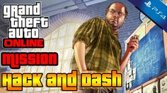 GTAV Online Missions (Hack & Dash) #2