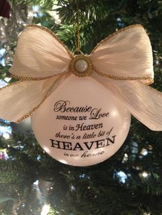 custom christmas ornament with the saying because someone we love is in heaven theres a little bit of heaven in our home pearl shatterproof ornament with