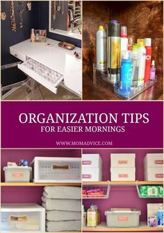 Use these easy organization tips to make your mornings go smoother from MomAdvice.com.: