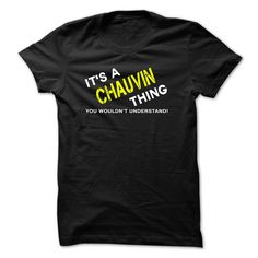 IT IS A CHAUVIN THING.